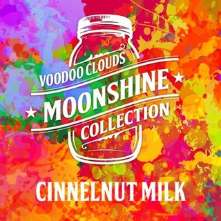 VOODOO CLOUDS - Moonshine - Cinnelnut Milk Aroma