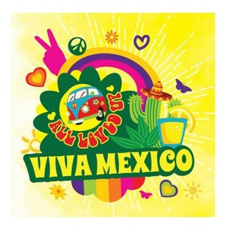 BIG MOUTH - ALL LOVED UP - Viva Mexico Aroma